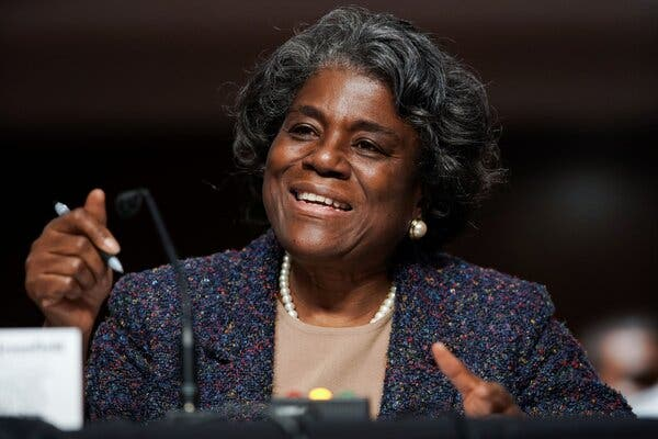 Linda Thomas-Greenfield, a veteran diplomat, will become the United States ambassador to the United Nations.